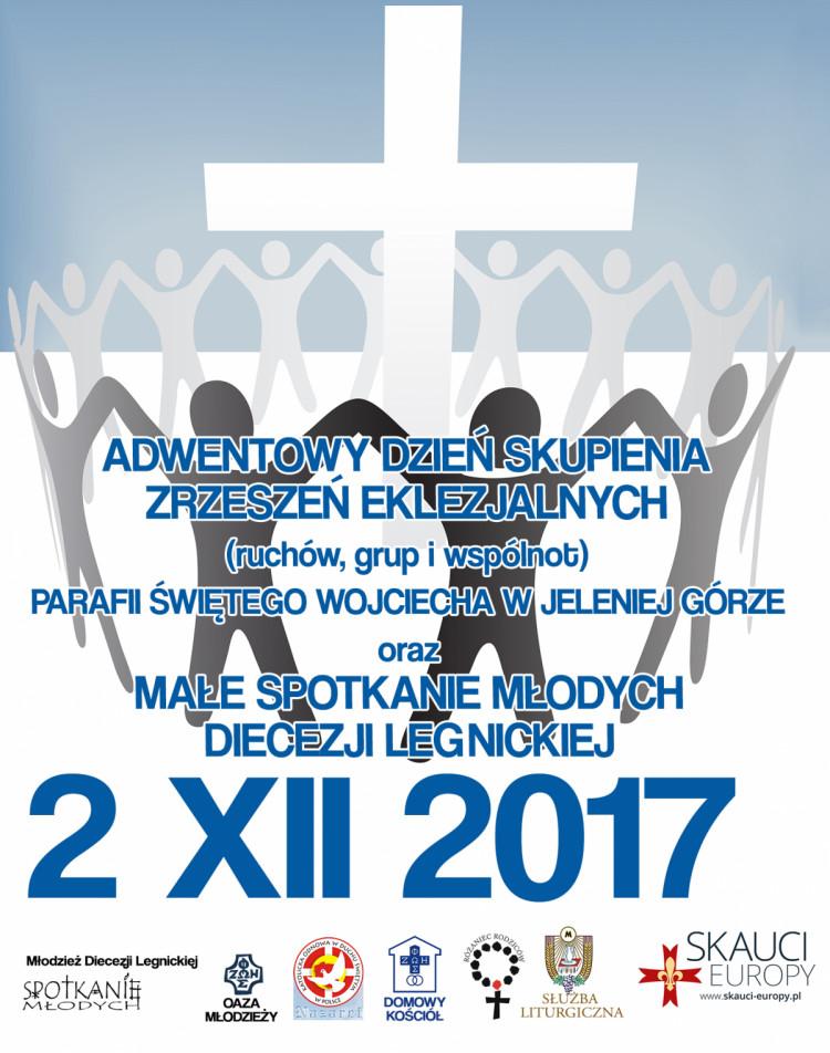 ADWENTOWY DZIEŃ SKUPIENIA ZRZESZEŃ EKLEZJALNYCH (ruchów, grup i wspólnot) - 17.11.2017