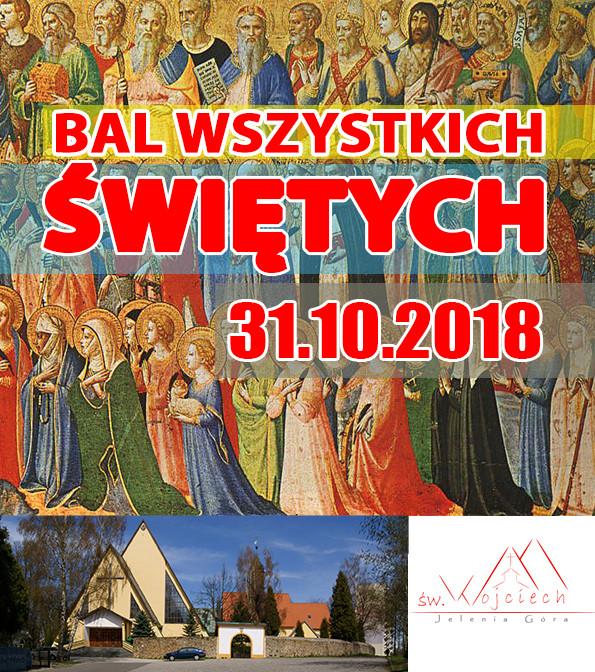 BAL WSZYSTKICH ŚWIĘTYCH - 01.11.2018