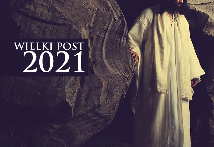 Wielki Post - 14.02.2021