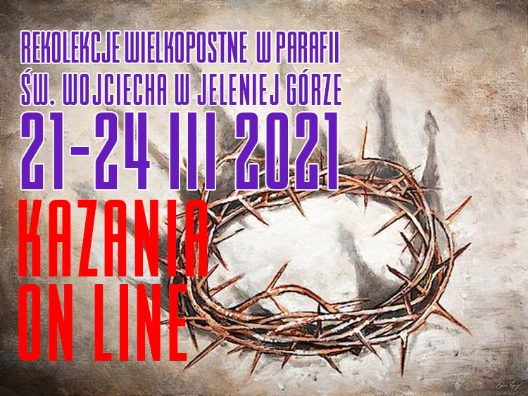 Rekolekcje Wielkopostne  - Holilie do odsłuchania - 21.03.2021